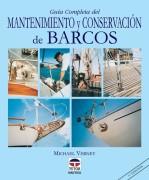 Guía completa del mantenimiento y conservación de barcos – ISBN 978-84-7902-291-4. Ediciones Tutor