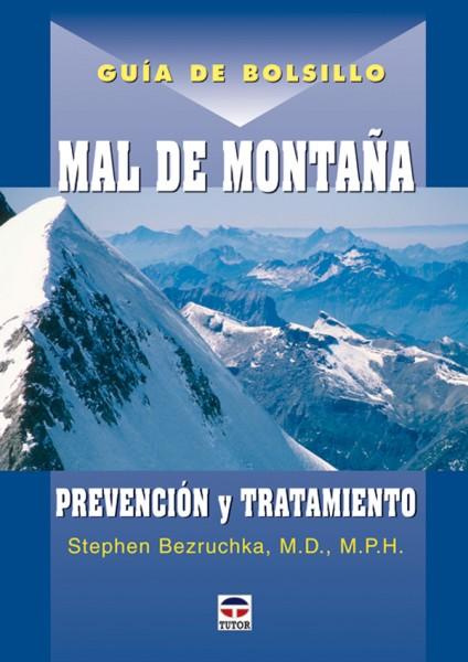 Guía de bolsillo mal de montaña – ISBN 978-84-7902-631-8. Ediciones Tutor
