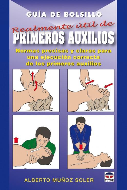Guía de bolsillo realmente útil de primeros auxilios – ISBN 978-84-7902-782-7. Ediciones Tutor