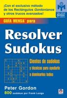 Guía mensa para resolver sudokus – ISBN 978-84-7902-677-6. Ediciones Tutor