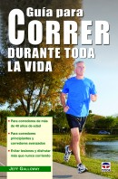 Guía para correr durante toda la vida – ISBN 978-84-7902-956-2. Ediciones Tutor
