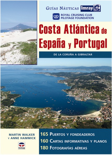 Guías náutica imray. Costa atlántica de España y Portugal – ISBN 978-84-7902-667-7. Ediciones Tutor