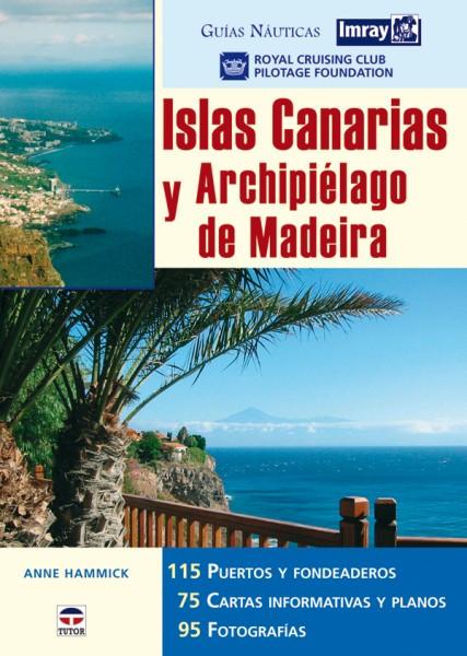 Guías náuticas imray. Islas canarias y archipiélago de madeira – ISBN 978-84-7902-699-8. Ediciones Tutor