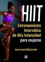 HIIT. Entrenamiento interválico de alta intensidad para mujeres – ISBN 978-84-16676-06-4. Ediciones Tutor