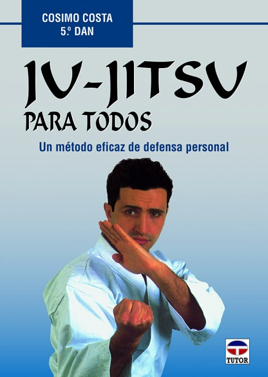 Ju-jitsu para todos – ISBN 978-84-7902-259-4. Ediciones Tutor