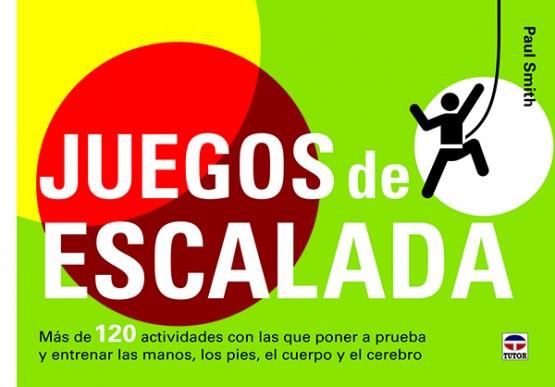 Juegos de escalada – ISBN 978-84-7902-932-6. Ediciones Tutor