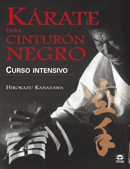 Kárate para cinturón negro. Curso intensivo – ISBN 978-84-7902-684-4. Ediciones Tutor