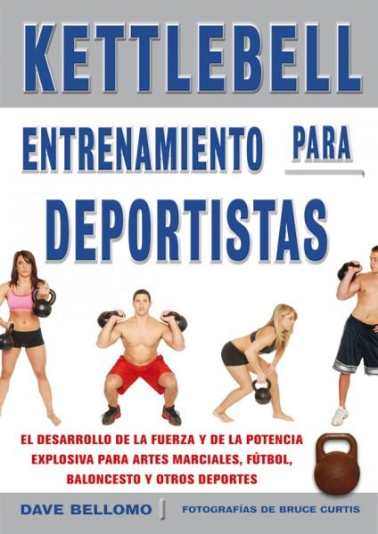 Kettlebell. Entrenamiento para deportistas – ISBN 978-84-7902-844-2. Ediciones Tutor