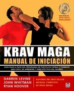 Krav maga. Manual de iniciación – ISBN 978-84-7902-923-4. Ediciones Tutor