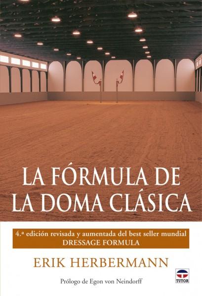 La fórmula de la doma clásica – ISBN 978-84-7902-852-7. Ediciones Tutor