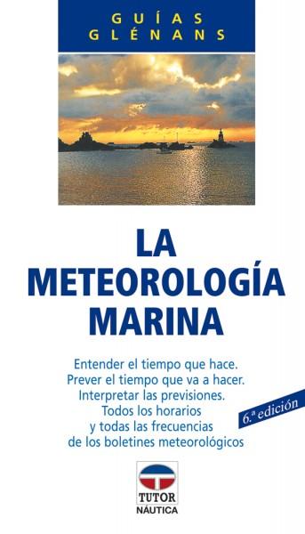 La meteorología marina – ISBN 978-84-7902-136-8. Ediciones Tutor