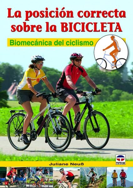 La posición correcta sobre la bicicleta – ISBN 978-84-7902-904-3. Ediciones Tutor