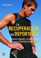 La recuperación del deportista – ISBN 978-84-7902-937-1. Ediciones Tutor