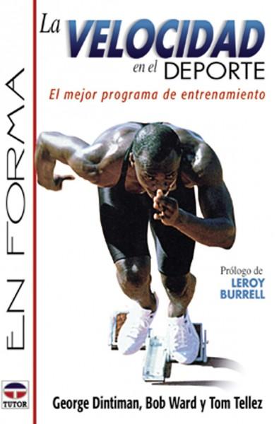 La velocidad en el deporte – ISBN 978-84-7902-290-7. Ediciones Tutor