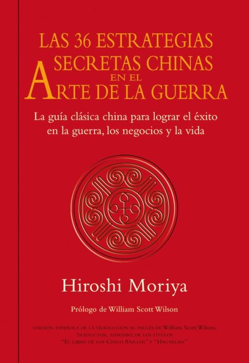 Las 36 estrategias secretas chinas en el arte de la guerra – ISBN 978-84-7902-848-0. Ediciones Tutor