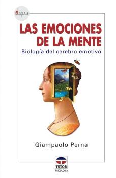 Las emociones de la mente – ISBN 978-84-7902-534-2. Ediciones Tutor