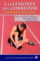 Las lesiones del corredor. Tratamiento y prevención – ISBN 978-84-7902-891-6. Ediciones Tutor