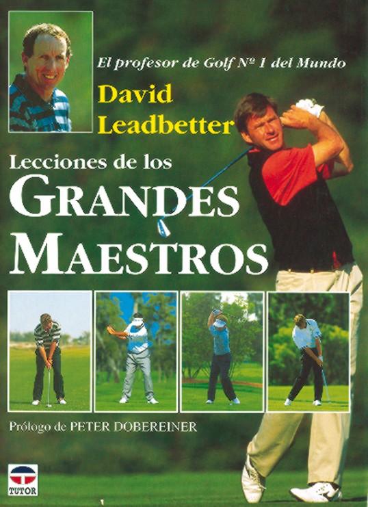 Lecciones de los grandes maestros – ISBN 978-84-7902-158-0. Ediciones Tutor