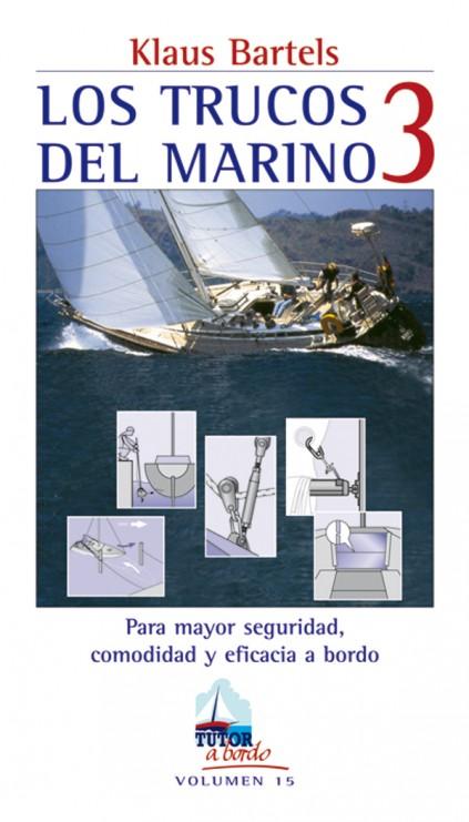 Los trucos del marino 3 – ISBN 978-84-7902-657-8. Ediciones Tutor