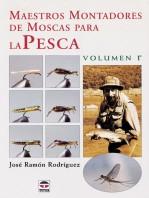 Maestros montadores de moscas para la pesca – ISBN 978-84-7902-362-1. Ediciones Tutor