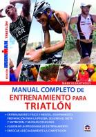 Manual completo de entrenamiento para triatlón – ISBN 978-84-7902-948-7. Ediciones Tutor