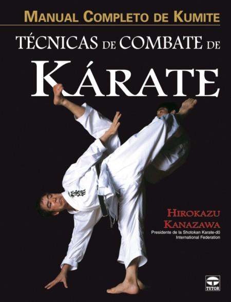 Manual completo de kumite. Técnicas de combate de kárate – ISBN 978-84-7902-753-7. Ediciones Tutor