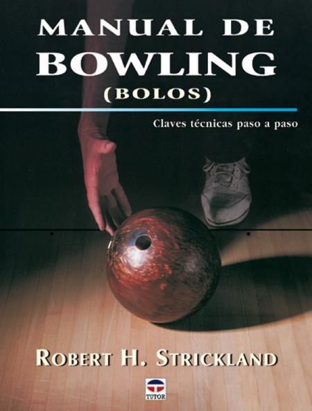 Manual de bowling – ISBN 978-84-7902-450-5. Ediciones Tutor