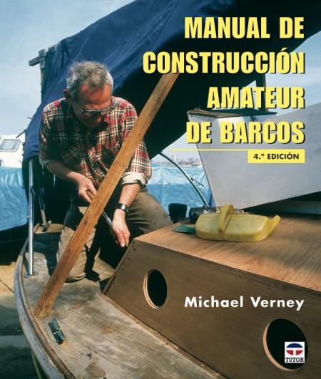 Manual de construcción amateur de barcos – ISBN 978-84-7902-125-2. Ediciones Tutor