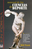 Manual de las ciencias del deporte – ISBN 978-84-7902-226-6. Ediciones Tutor