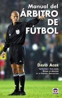 Manual del árbitro de fútbol – ISBN 978-84-7902-441-3. Ediciones Tutor