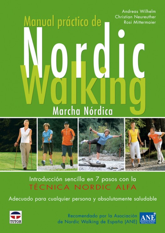 Manual práctico de nordic walking – ISBN 978-84-7902-764-3. Ediciones Tutor