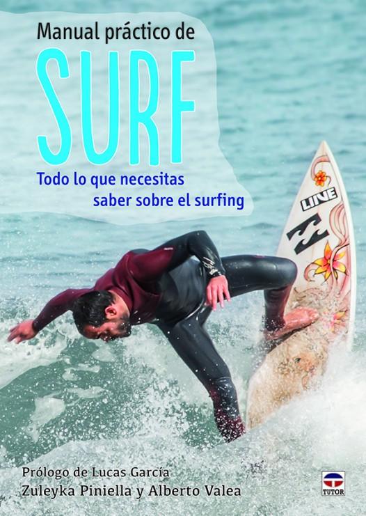 Manual práctico de surf. todo lo que necesitas saber sobre el surfing – ISBN 978-84-7902-975-3. Ediciones Tutor