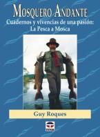 Mosquero andante – ISBN 978-84-7902-287-7. Ediciones Tutor