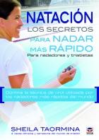 Natación. Los secretos para nadar más rápido – ISBN 978-84-7902-969-2. Ediciones Tutor