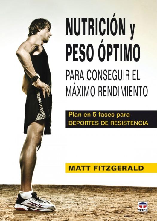 Nutrición y peso óptimo – ISBN 978-84-7902-871-8. Ediciones Tutor