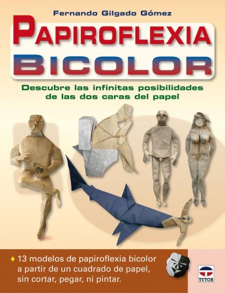 Papiroflexia bicolor – ISBN 978-84-7902-839-8. Ediciones Tutor