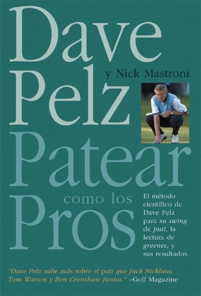 Patear como los pros – ISBN 978-84-7902-505-2. Ediciones Tutor