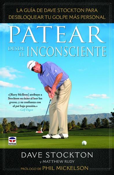 Patear desde el inconsciente – ISBN 978-84-7902-933-3. Ediciones Tutor