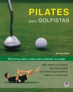 Pilates para golfistas – ISBN 978-84-7902-691-2. Ediciones Tutor
