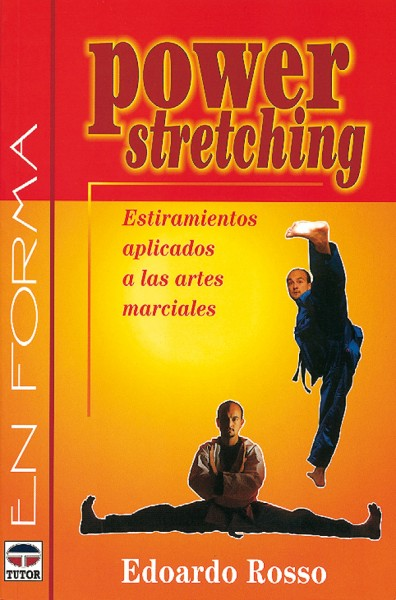 Power stretching. Estiramientos aplicados a las artes marciales – ISBN 978-84-7902-206-8. Ediciones Tutor