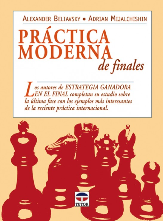 Práctica moderna de finales – ISBN 978-84-7902-612-7. Ediciones Tutor