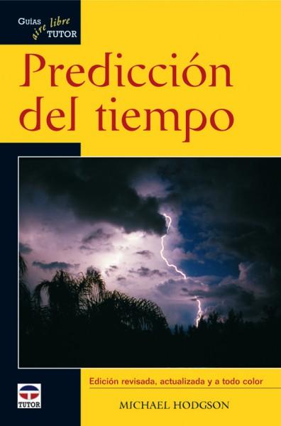 Predicción del tiempo. Guías tutor aire libre – ISBN 978-84-7902-761-2. Ediciones Tutor