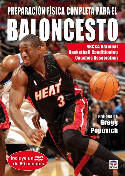 Preparación física completa para el baloncesto. Libro+dvd – ISBN 978-84-7902-747-6. Ediciones Tutor