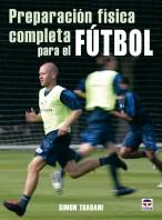 Preparación física completa para el fútbol – ISBN 978-84-7902-716-2. Ediciones Tutor