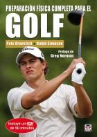 Preparación física completa para el golf. Libro y DVD – ISBN 978-84-7902-722-3. Ediciones Tutor