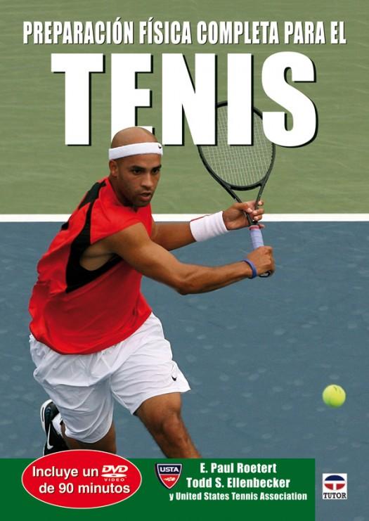 Preparación física completa para el tenis – ISBN 978-84-7902-735-3. Ediciones Tutor