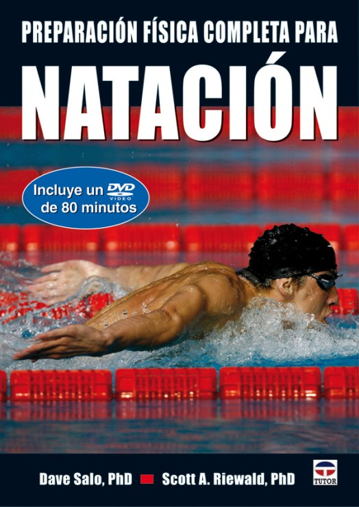 Preparación física completa para natación – ISBN 978-84-7902-842-2. Ediciones Tutor