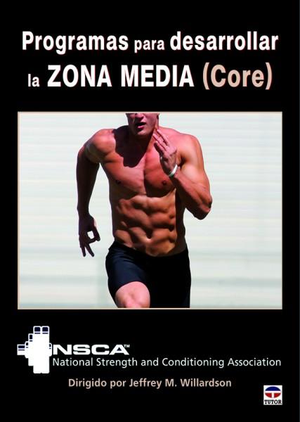 Programas para desarrollar la zona media (core) – ISBN 978-84-7902-981-4. Ediciones Tutor