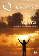 Qi gong de la tierra para las mujeres – ISBN 978-84-7902-809-1. Ediciones Tutor