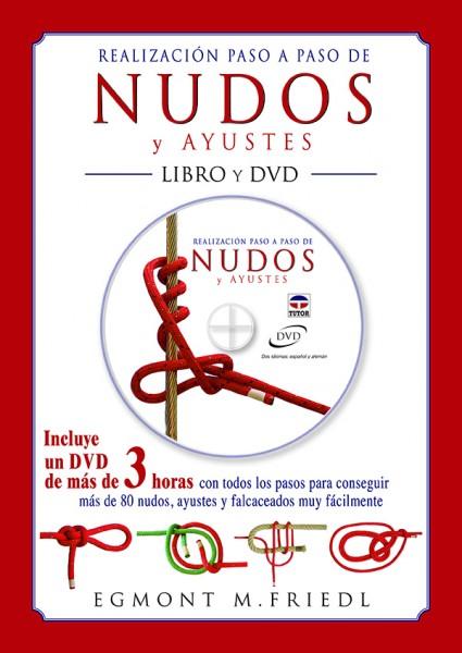 Realización paso a paso de nudos y ayustes. Libro y DVD – ISBN 978-84-7902-918-0. Ediciones Tutor